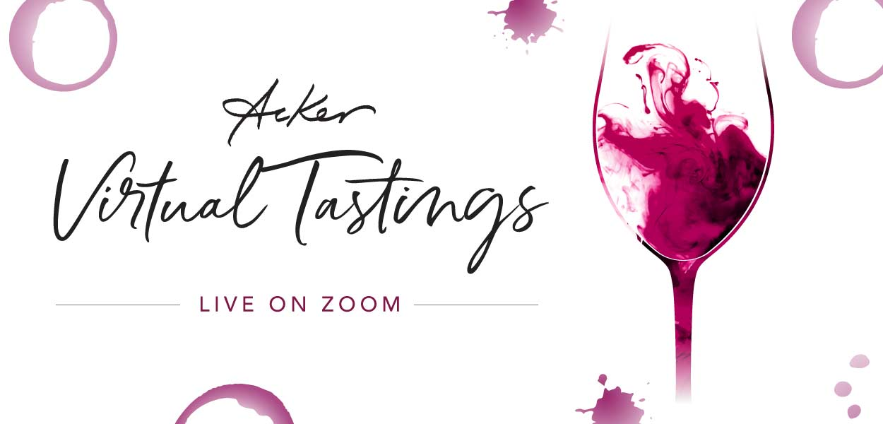 https://ackerwines.co/Emails/Virtual_Tastings/June2020/images/AckerLiveTastingsMainHero060820.jpg